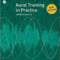 ABRSM Aural Training Practice Grade 4-5