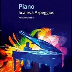 ABRSM Grade 8 Piano Scales & Arpeggios